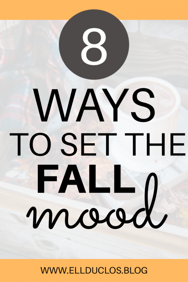 8 ways to set the fall mood. Time to cozy up!