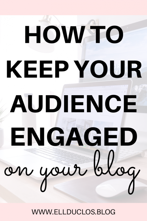 How to grow an engaged audience on your blog. All the tips you need to learn how to keep your blog audience engaged!