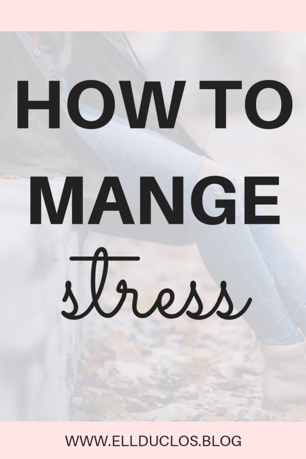 How to manage stress and anxiety when you are feeling overwhelmed. Read these tips!