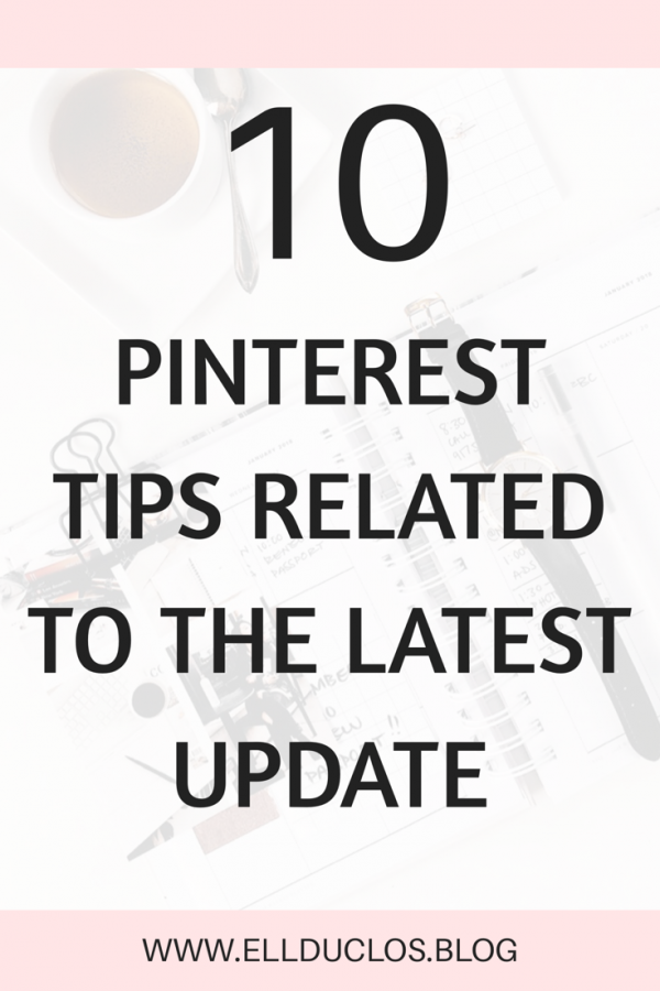 10 Pinterest marketing tips related to the latest Pinterest update. How to use Pinterest marketing to grow your blog traffic.