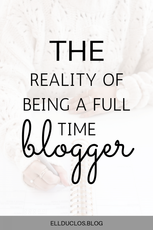 The reality of being a full time blogger