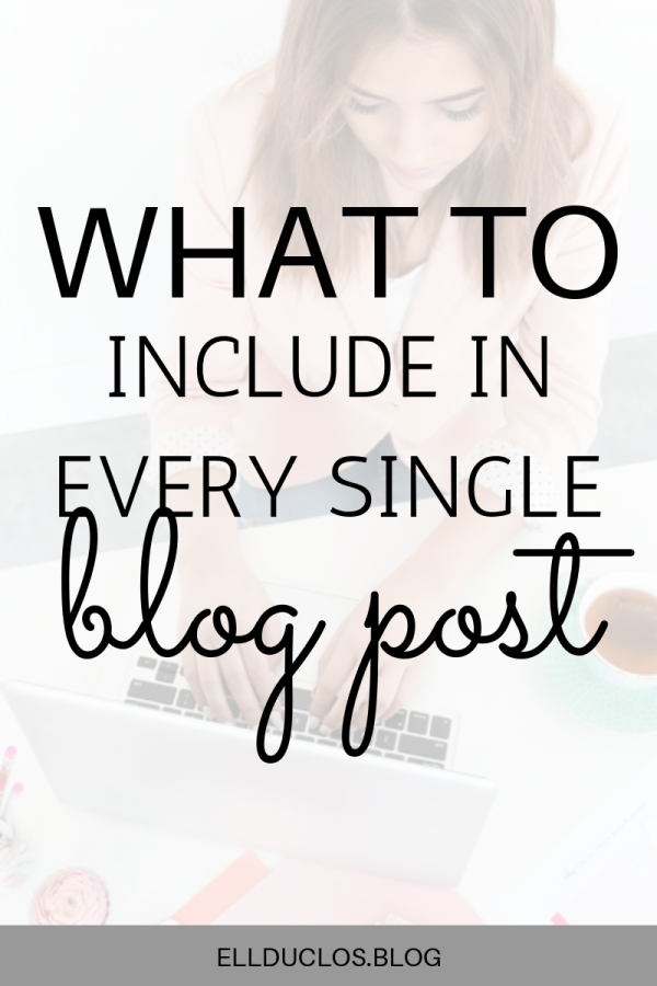 What to include in every single blog post