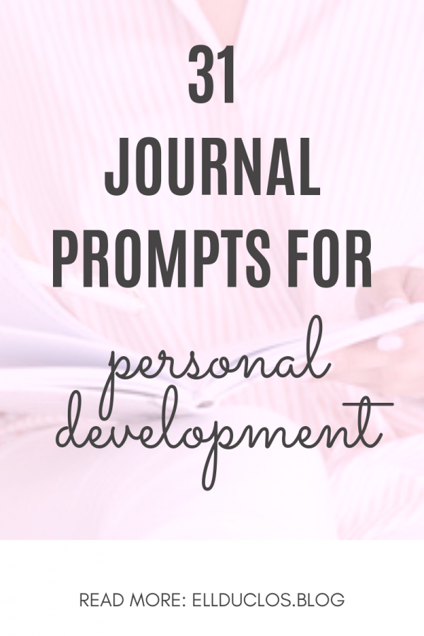 31 Journal prompts for personal growth and development
