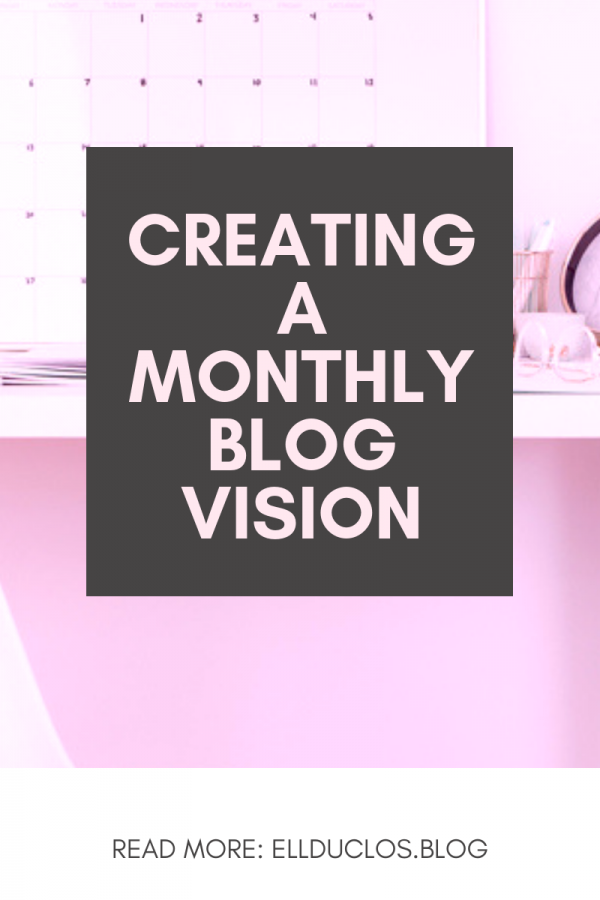 how to create a monthly blog vision plus 100 blog post ideas.