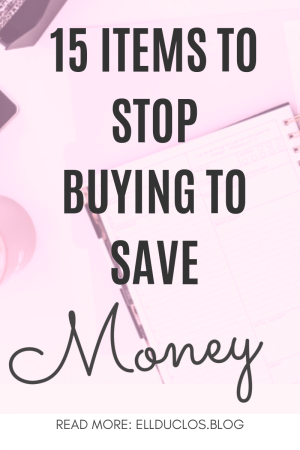 15 items to stop buying to save money! Are you wasting your money?