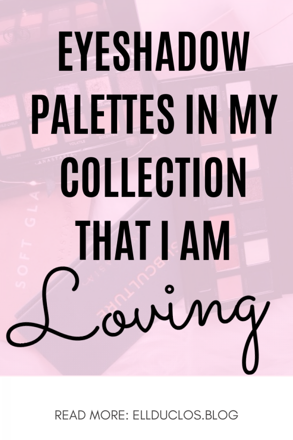 My all time favorite eyeshadow palettes in my makeup collection.