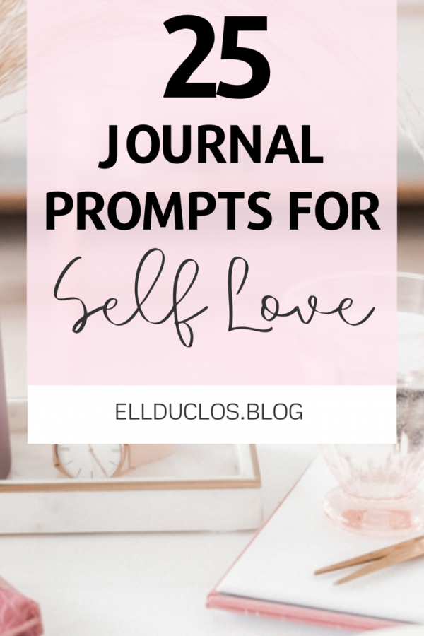 25 journal prompts for self-love and confidence building