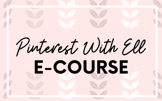 Pinterest with Ell Ecourse
