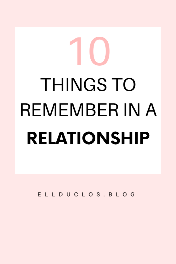 10 things to remember in a relationship.
