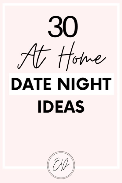 30 at home date night ideas for couples.