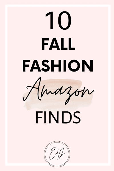 10 Fall fashion Amazon finds that I love. These Amazon finds will keep you cozy and stylish this fall.