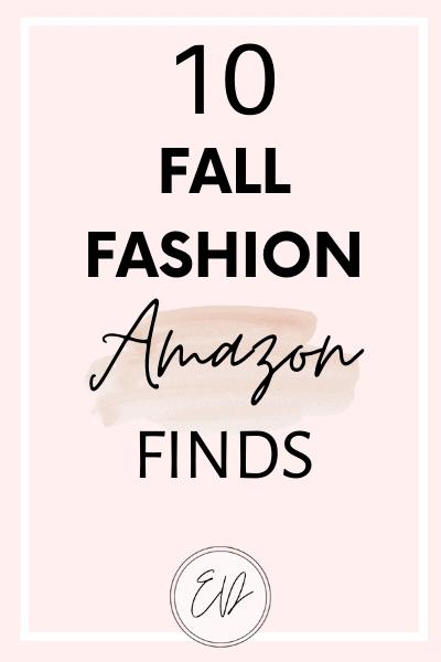 10 Fall Fashion Amazon Finds I Love