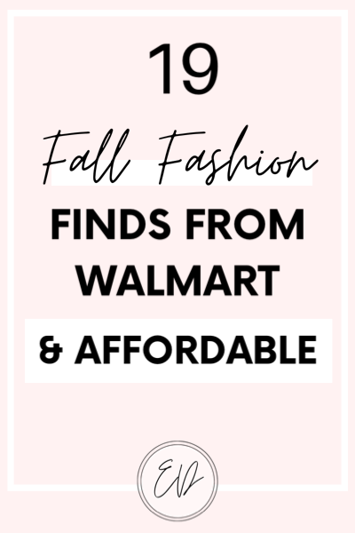 19 affordable fall fashion Walmart finds that you will love.