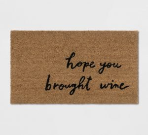 I hope you brought wine rug from Target